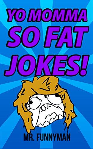 Jokes fat Fat Jokes