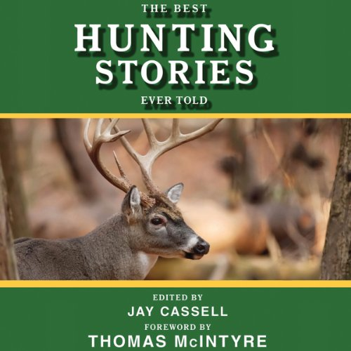 The Best Hunting Stories Ever Told audiobook cover art