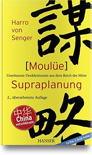Moulüe - Supraplanung: Unerkannte Denkhorizonte aus dem Reich der Mitte