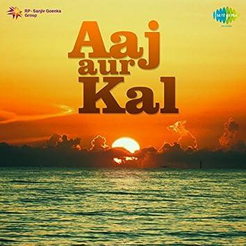 Aaj Aur Kal (Original Motion Picture Soundtrack)
