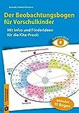 Auf einen Blick! – Der Beobachtungsbogen für Vorschulkinder: Mit Infos und Förderideen für die Kita-Praxis