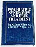 Psychiatric Syndromes and Drug Treatment (Psychiatric Syndromes Drug Treat CL)