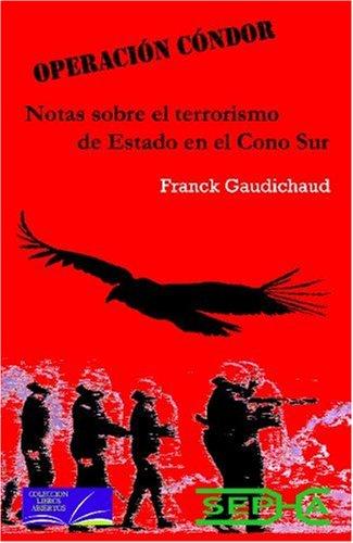 Operación Cóndor: notas sobre el terrorismo de estado en el Cono Sur: 2 (Libros abiertos)