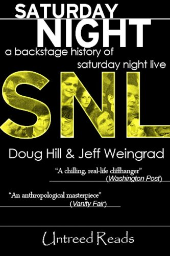 Saturday Night: A Backstage History of Saturday Night Live