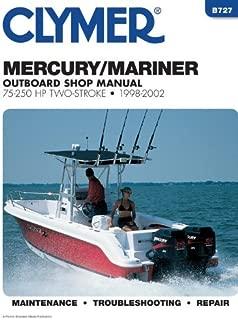Mercury/Mariner Outboard Shop Manual: 75-250 Hp Two-Stroke, 1998-2002 (Clymer Marine Repair Series) by Penton Staff (2002-09-01)