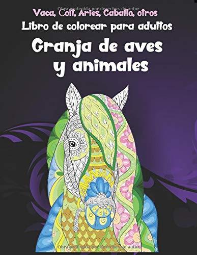 Granja de aves y animales - Libro de colorear para adultos - Vaca, Сolt, Aries, Caballo, otros