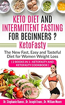 Book's Cover of Keto Diet and Intermittent Fasting for Beginners ? KetoFasty: The New Fast, Easy and Tasteful Diet for Women Weight Loss (2 Books in 1: KetoFasty and KetoFasty Cookbook) (English Edition) Versión Kindle