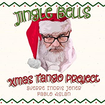 Jingle Bells (Tango) [feat. Sverre Indris Joner & Pablo Aslan]