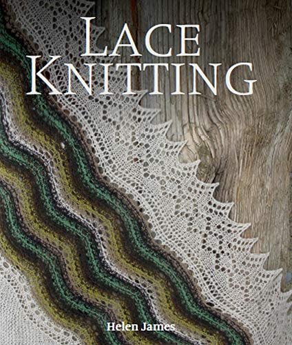 Compare Textbook Prices for Lace Knitting  ISBN 9781785005718 by James, Helen