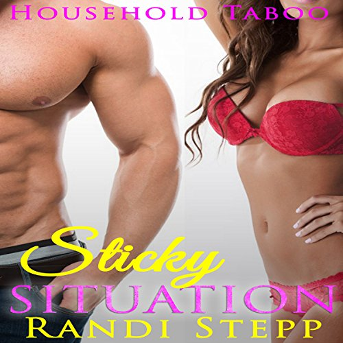 Sticky Situation: Household Taboo audiobook cover art