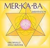 Mer Ka Ba Meditation. (Hörbuch) - Drunvalo Melchizedek