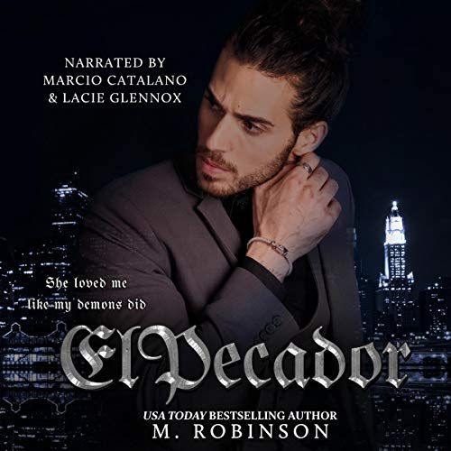 El Pecador [The Sinner]                   By:                                                                                                                                 M. Robinson                               Narrated by:                                                                                                                                 Marcio Catalano,                                                                                        Lacie Glennox                      Length: 12 hrs and 3 mins     Not rated yet     Overall 0.0