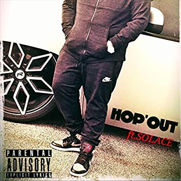 Hop'out (feat. Solace)