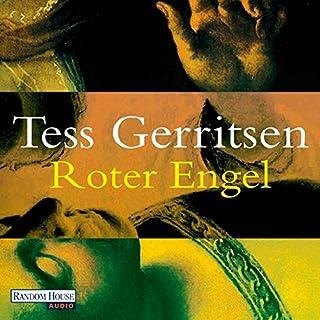 Roter Engel                   Autor:                                                                                                                                 Tess Gerritsen                               Sprecher:                                                                                                                                 Michael Hansonis                      Spieldauer: 13 Std.     1.066 Bewertungen     Gesamt 4,1