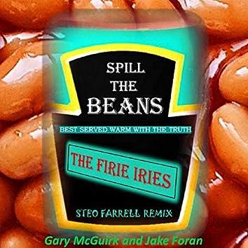 Spill the Beans (feat. Del Fenlon, Gar Mcguirk) (Steo Farrell Remix)