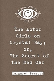 The Motor Girls on Crystal Bay; or, The Secret of the Red Oar