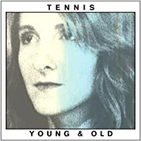 Young & Old by Tennis (2012-02-14)