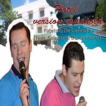 Hotel (feat. Salvatore De Gennaro) [Version Española]