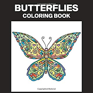 Butterflies Coloring Book: Easy Coloring Book for Teens and Adults, 25 Professional Large Print Illustrations for Stress Relief and Relaxation (Butterflies Coloring Pages)