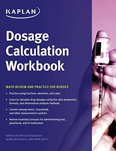 Dosage Calculation Workbook: Math Review and Practice for Nurses