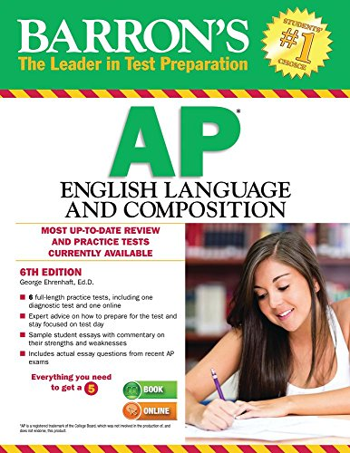 Barron's AP English Language and Composition, 6th ed.