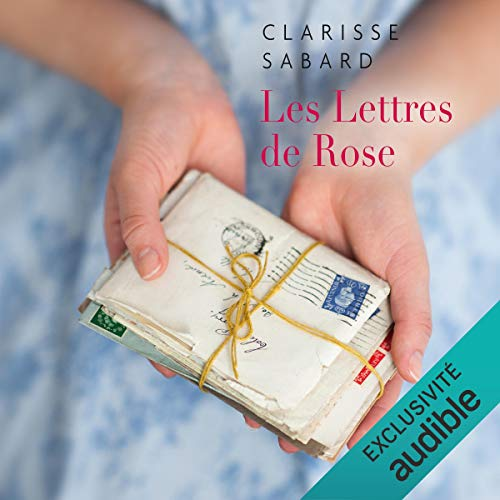 Les lettres de Rose audiobook cover art