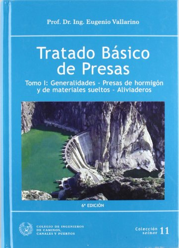TRATADO PASICO DE PRESAS (SEINOR) (Spanish Edition)