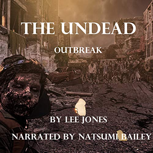 The Undead: Outbreak audiobook cover art