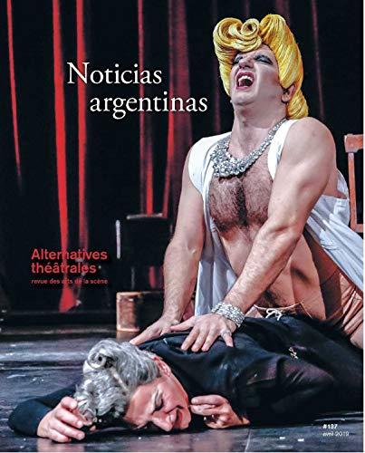 Alternatives Theatrales N 137 Noticias Argentinas -Avril 2019