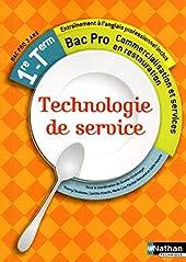 Technologie de service - 1re et Term Bac Pro de Thierry Chusseau