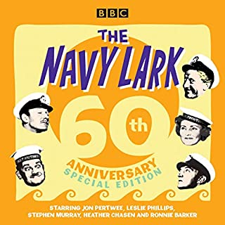 The Navy Lark: 60th Anniversary Special Edition                   By:                                                                                                                                 Lawrie Wyman                               Narrated by:                                                                                                                                 Stephen Murray,                                                                                        Ronnie Barker,                                                                                        full cast,                   and others                 Length: 10 hrs and 7 mins     6 ratings     Overall 4.3