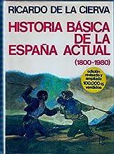 Historia Basica de la Espana Actual (1800-1980): Amazon.es: De La ...