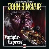 Folge 136: Vampir-Express. Teil 1 von 2 - ohn Sinclair