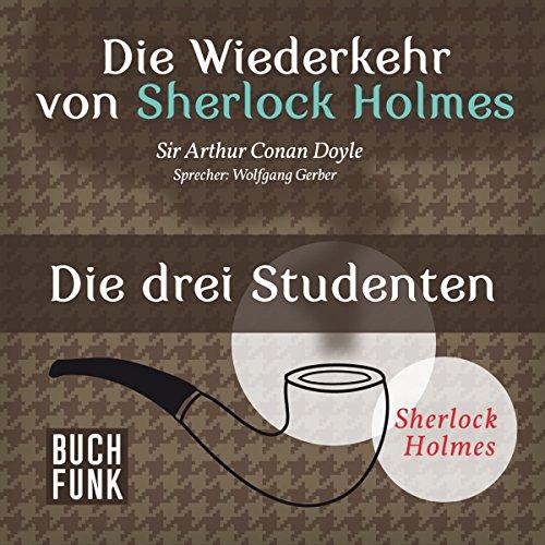 Die drei Studenten (Sherlock Holmes - Das Original) Titelbild