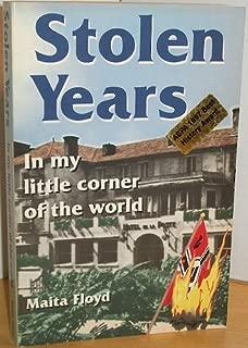 Stolen Years: In My Little Corner of the World