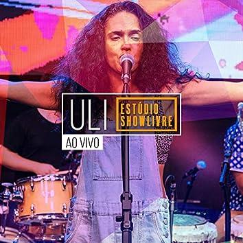 Uli no Estúdio Showlivre (Ao Vivo)