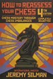 HT REASSESS YOUR CHESS 4/E - Jeremy Silman