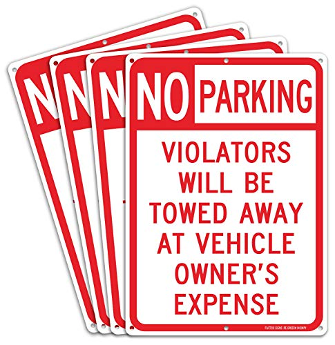 4 pack No Parking Sign, Violators Will Be Towed Away at Vehicle Owners Expense, 14 X 10 Reflective .40 Rust Free Aluminum, UV Protected, Weather Resistant, Waterproof, Durable Ink,Easy to Mount