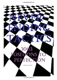Neverending Tactics: 3003 Positions To Perfection-Tsvetkov, Lyudmil