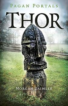 [Morgan Daimler]のPagan Portals - Thor (English Edition)