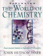 Exploring the World of Chemistry: From Ancient Metals to High-Speed Computers (Exploring Series) (Exploring (New Leaf Press))