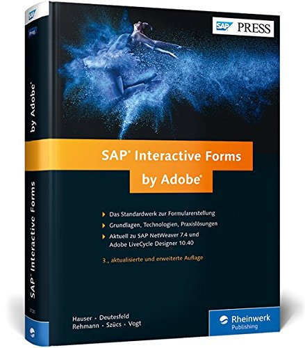 SAP Interactive Forms by Adobe: Interaktive Formulare mit SAP (SAP PRESS)