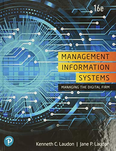 Compare Textbook Prices for Management Information Systems: Managing the Digital Firm 16 Edition ISBN 9780135191798 by Laudon, Kenneth,Laudon, Jane