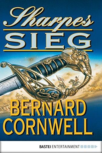 Sharpes Sieg (Sharpe-Serie 2) (German Edition)