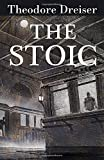 The Stoic (Trilogy of Desire)