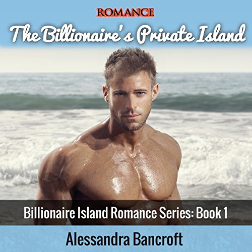 The Billionaire's Private Island audiobook cover art