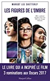 Les figures de l'ombre - Le livre qui a inspiré le film - 3 nominations aux Oscars 2017