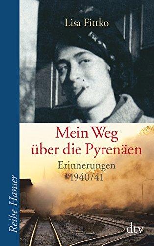 Buchseite und Rezensionen zu 'Mein Weg über die Pyrenäen. Erinnerungen 1940/41.' von Lisa Fittko