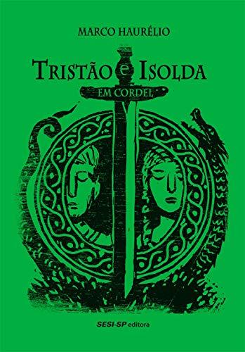 Tristão e Isolda em cordel