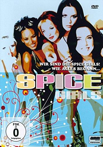 Spice Girls - Wir sind die Spice Girls!/Wie alles begann...